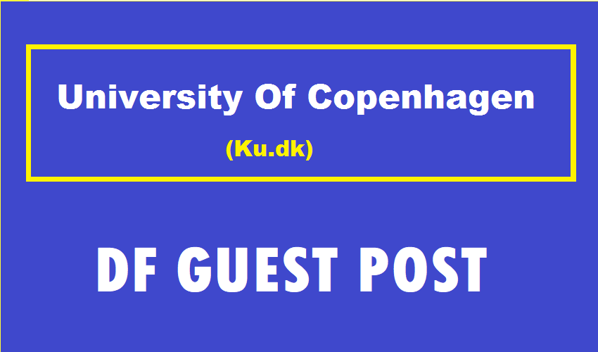 DF Guest Post On University Of Copenhagen-Ku. dk- DA82 Danish Edu