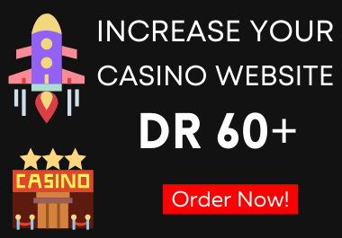 Increase Domain Rating DR 30+ for Casino or Gambling website In 30 days