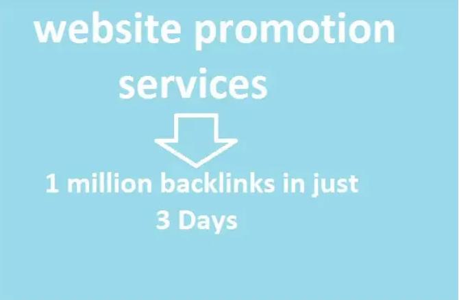 I will provide 1 million offpage backlinks for website promotion