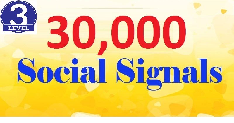 Hi Power I will Provide 30,000+ Social Signals Backlinks To boost Your Site SEO