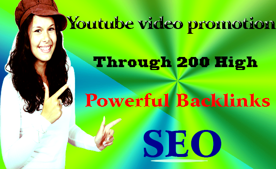 I will Rank YouTube video promotion through 200 high Powerful Backlinks