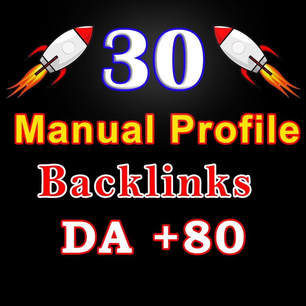 Manual work, Permanent 30 Dofollow Profile Backlinks from high DA 60+ Websites to improve your seo