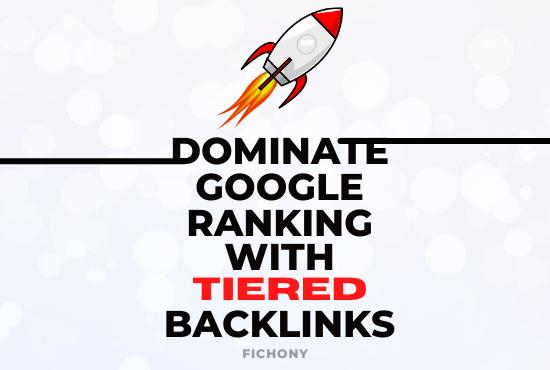 Skyrocket Google Ranking with Tiered Backlinks