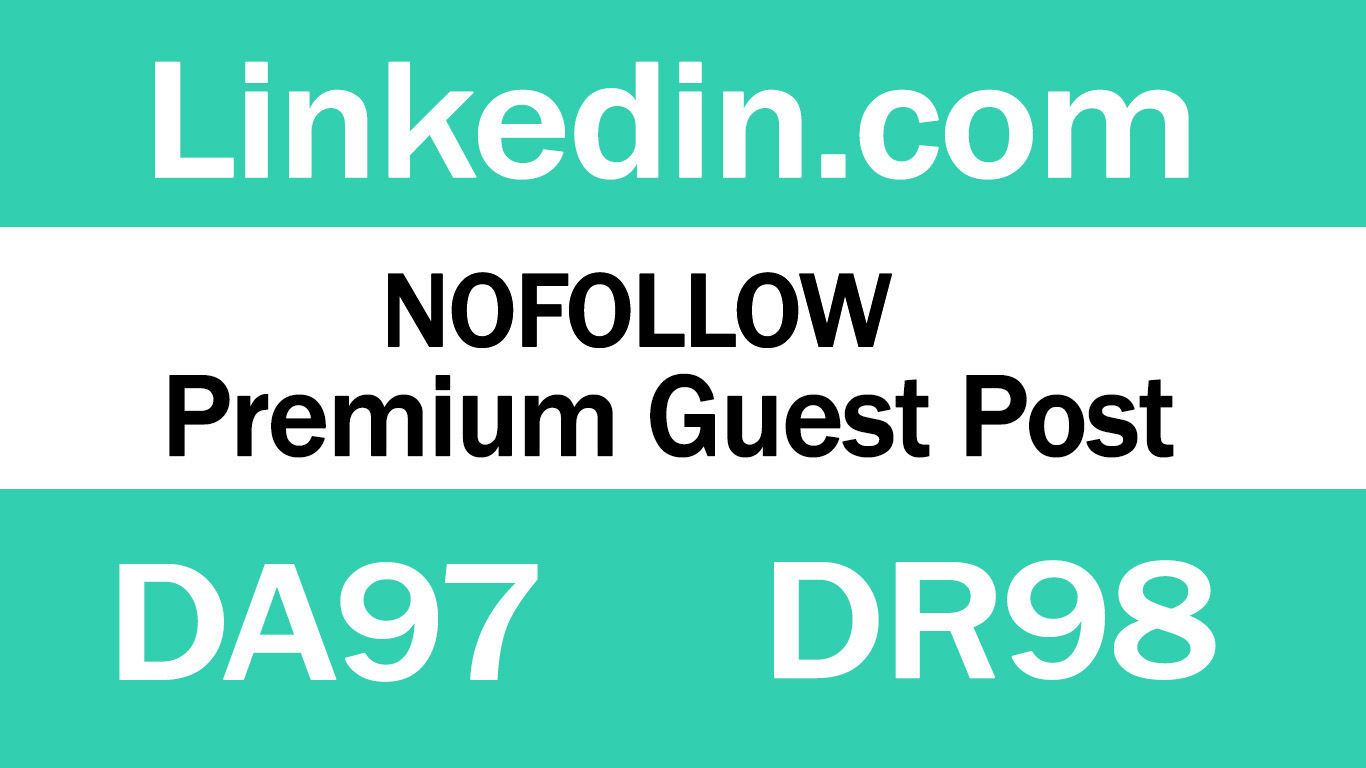 Publish Guest Post on Linkedin. com DA97