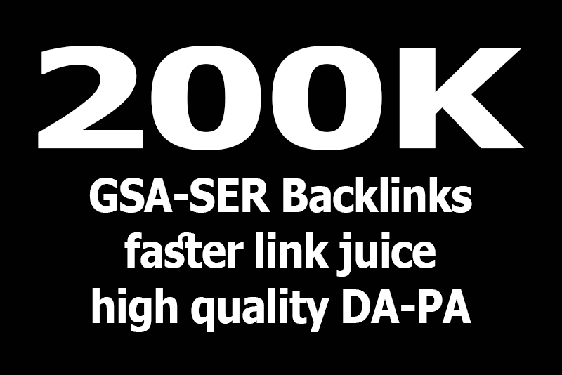 Get 200000/200k high quality GSA SER Backlink to rank your website