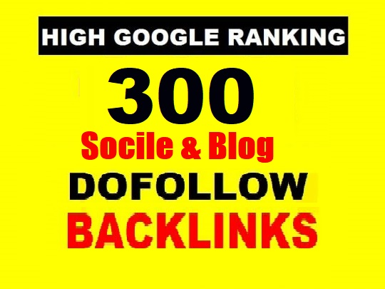 Social and BLOG 300 High quality Do follow Backlinks