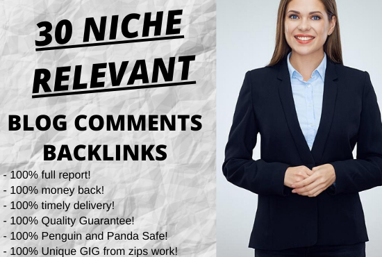 I will create 30 high authority unique domains Niche Relevant Blog Comments Backlinks