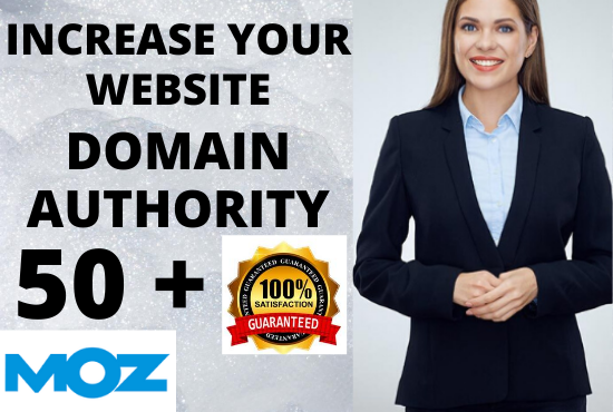 I will increase domain authority moz DA from 0 to 50 + in 30 days