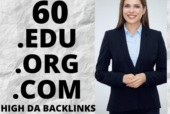Boost your website ranking on google with 60. EDU. ORG. COM high DA backlinks