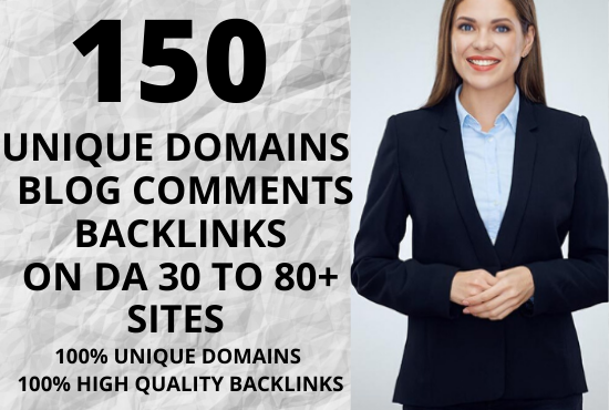 Rank your website on google 1st page with 150 manual unique domains dofollow blog comments backlinks