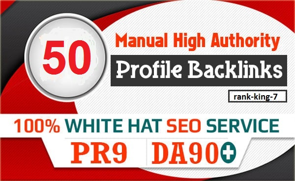 50 SEO profile backlinks white hat manual link building service for google top ranking