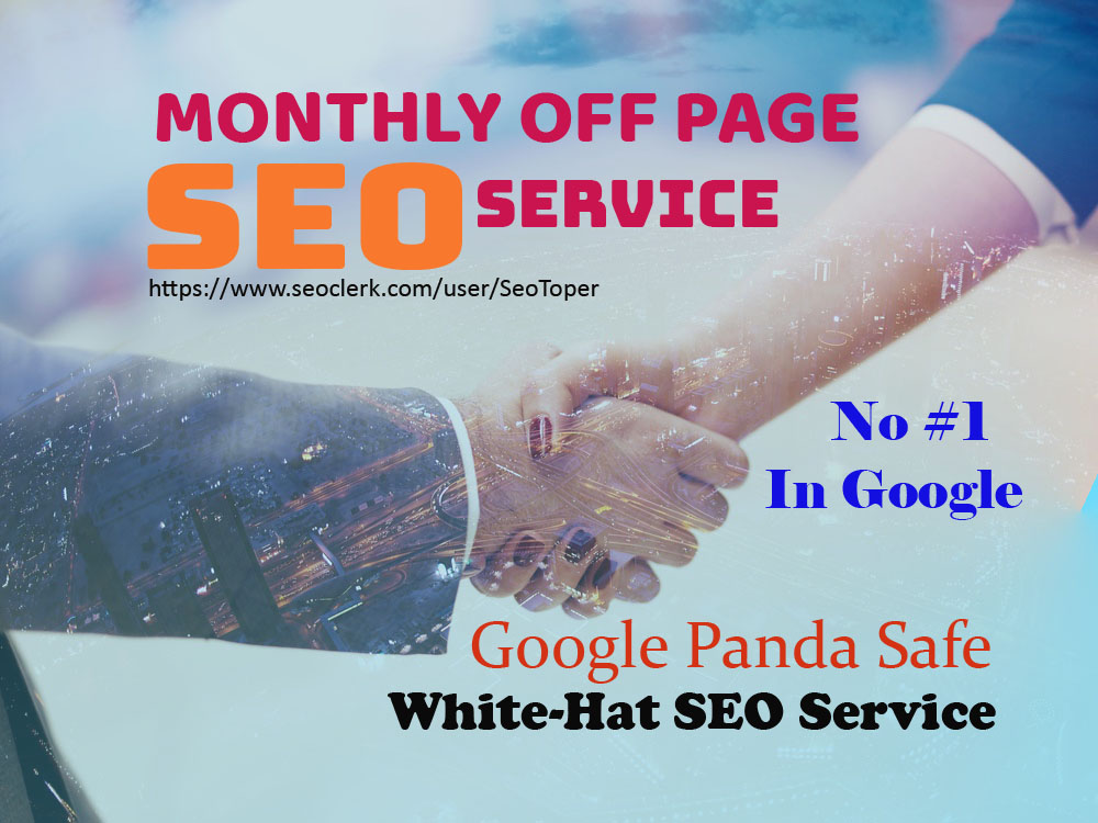 Monthly Off Page SEO Package Updated 2021 Latest 1st Page Google Algorithms Websites Keywords