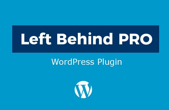 Left Behind PRO affiliate Marketing WordPress Plugin