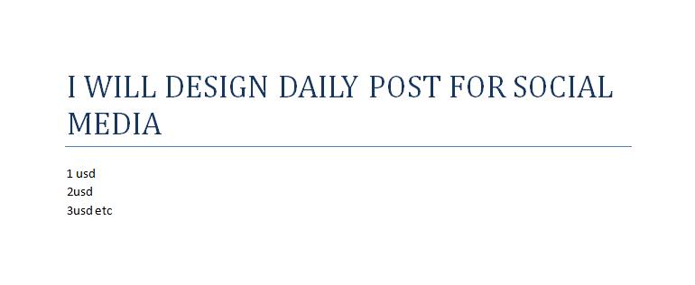 I will design daily post for social media