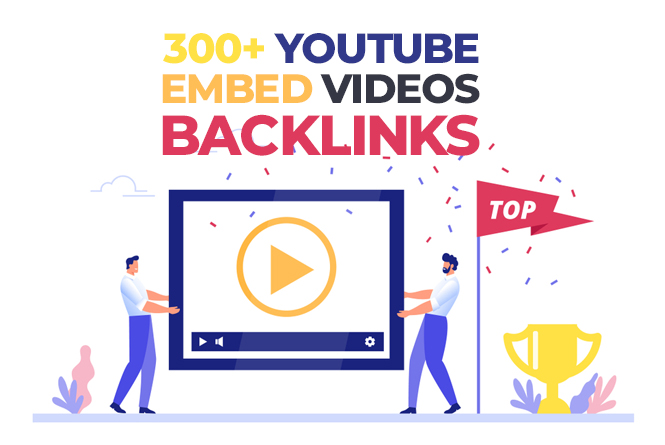 300+ Exclusive Videos Embed Backlinks For Top Ranking