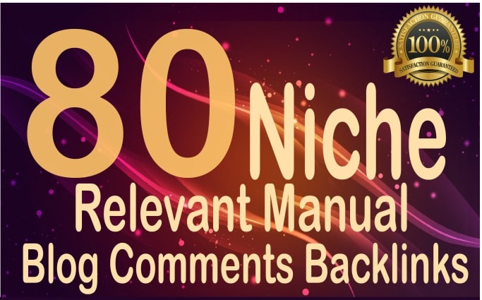I will do 80 niche relevant blog comments high DA Low obl high quality work