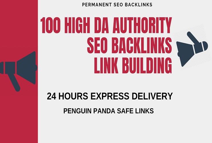 Add create 100 high da authority SEO backlinks, link building