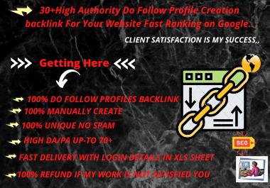 I will manually create 30+ high da/pa do follow profiles creation backlink