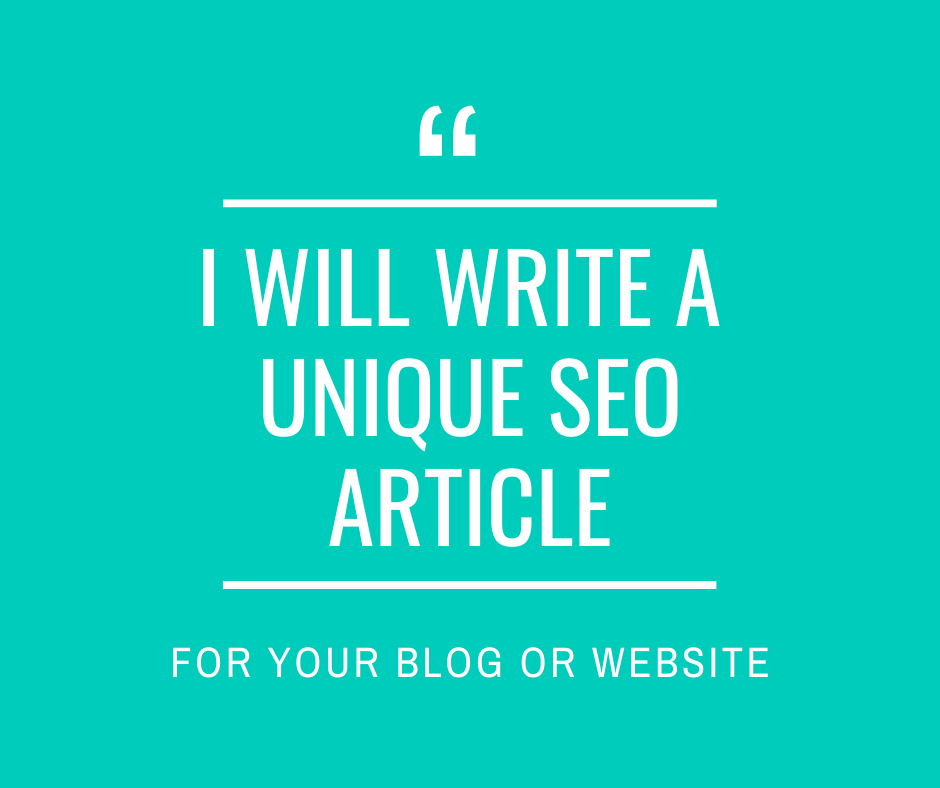 I Will Write A Unique SEO Article For Your Blog Or Website
