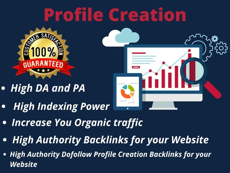 I will Create 35 High Authority Do-follow Profile Creation Backlinks for your Website.