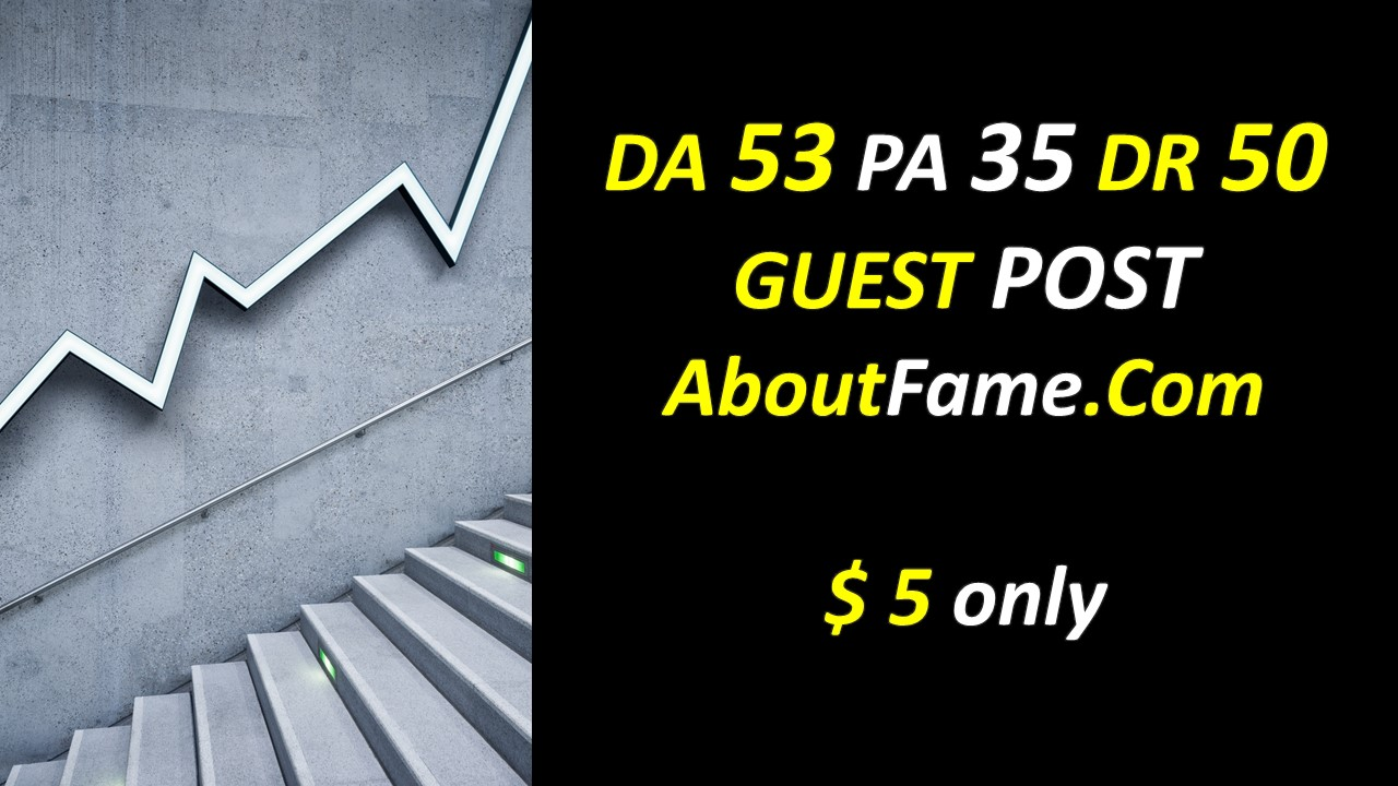 High Authority Guest Post - Quality Guest Post - DA 53 PA 35 DR 50 Guest Post