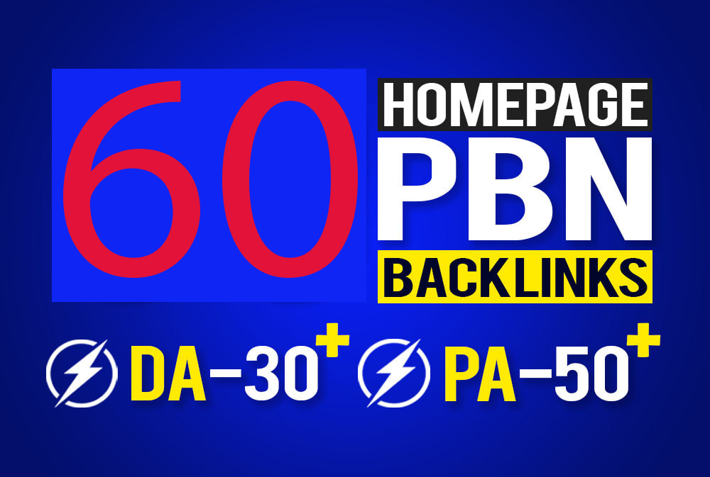 I will provide 60 Homepage seo pbn backlinks da 30 plus pa 50 plus