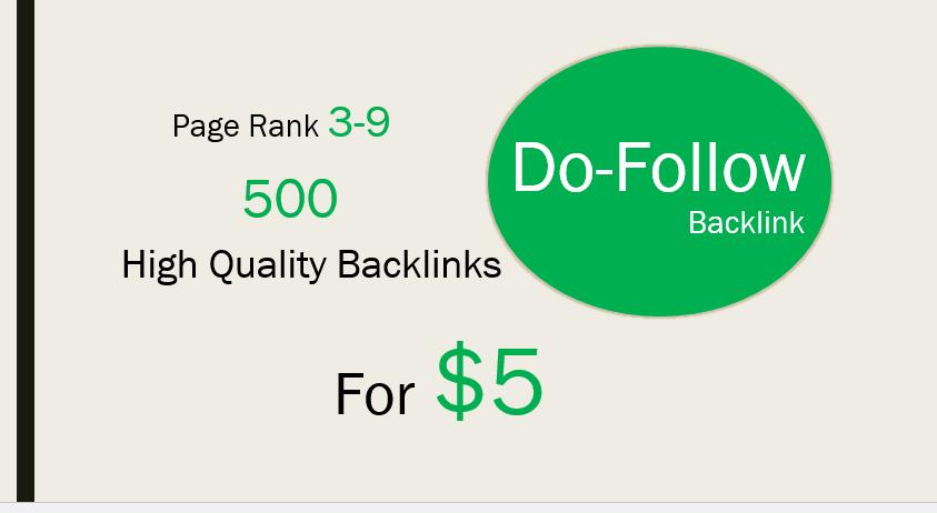 Get you 500 High Quality Do-Follow PR 3-9 Backlinks