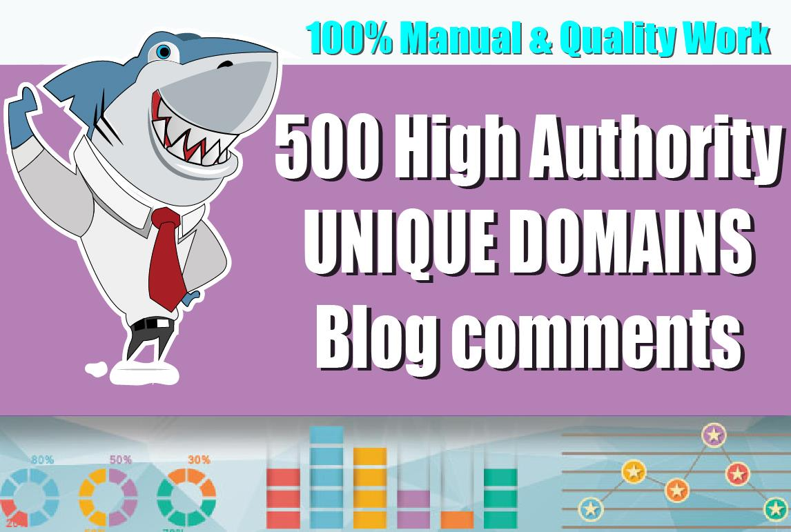 I Will Create 500 Unique Domains Blog Comments Seo Backlinks on high DA PA and Actual Page