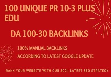 MANUALLY Create 100 UNIQUE PR10-3 SEO BackIinks on DA100-30 sites Plus Edu Links
