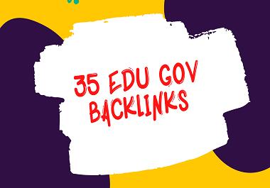 Create 35 EDU/GOV High Trust Authority Safe SEO Backlinks All Unique domains