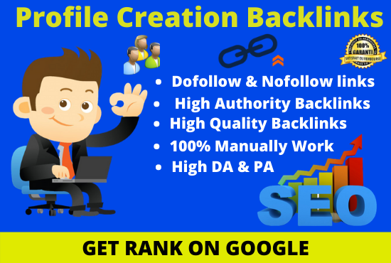 I will create Top 30 high-quality profile creation backlinks