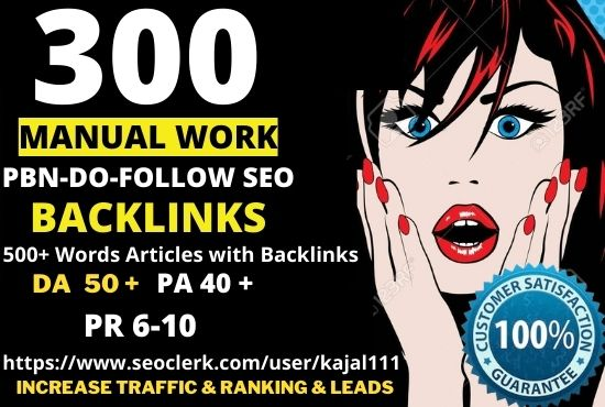 get powerfull 300 permanent pbn DA 50+ PA 40+ PR 6+ Web 2.0 PBN do-follow BACKLINKS 300 UNIQUE SITE