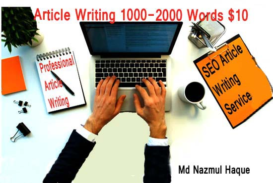 Write High Quality 2000 Word Articles In Any Topic for 9