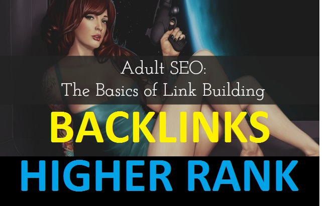I will DO Adult SEO backlinks of your site