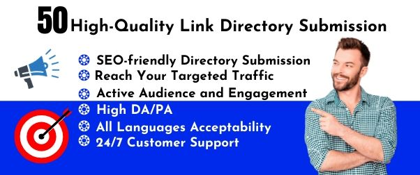 50 High Quality Directory Submission Manually Backlink to Reach Your Targeted Traffic