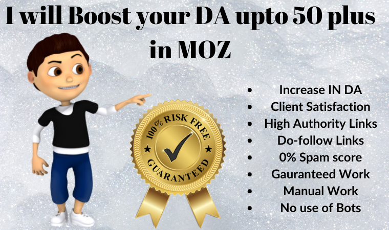 I will Increase Your DA Domain Authority upto 50 plus in Moz