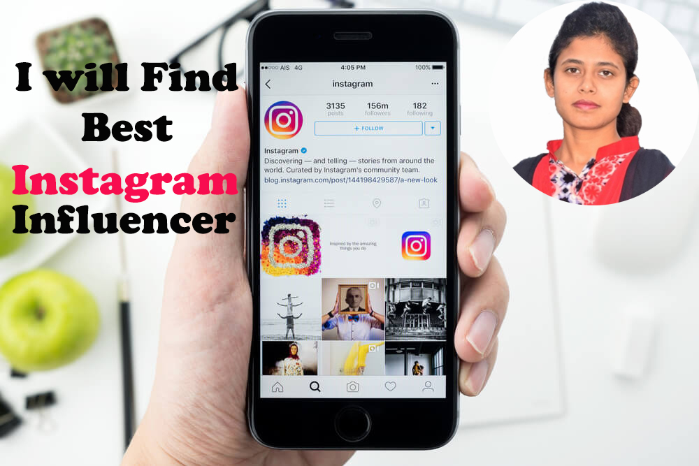 I will find best quality Instagram influencer for your business