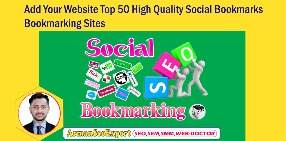 Add Your Website Top 50 High Quality Social Bookmarks/Bookmarking Sites
