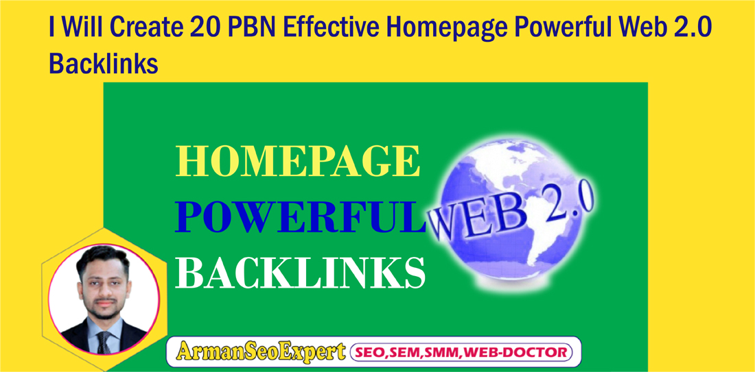 I Will Create 20 PBN Effective Homepage Powerful Web 2.0 Backlinks