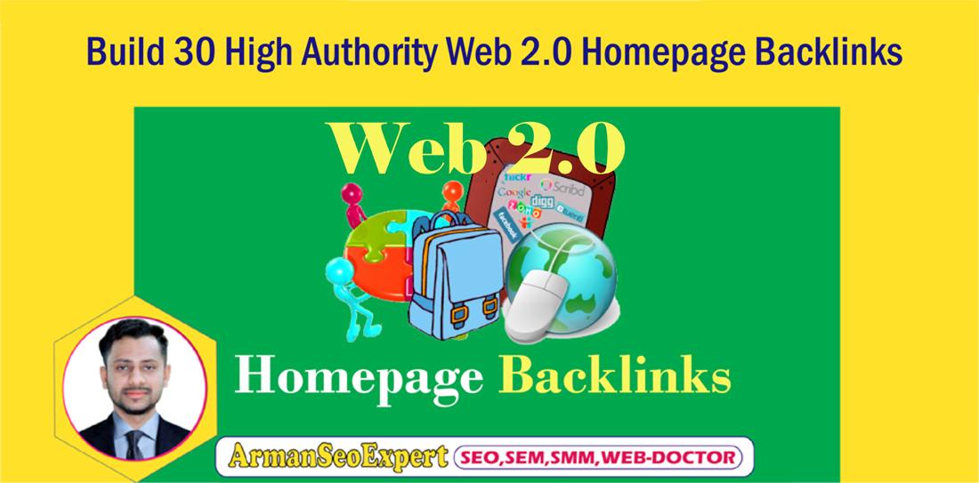 Build 30 High Authority Web 2.0 Homepage Backlinks
