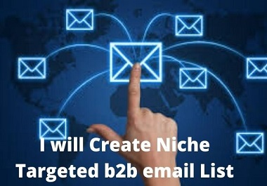 i will create b2b email list and data