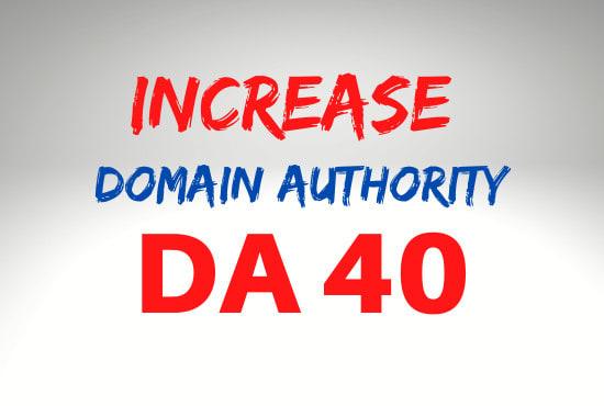 I will increase your site DA 40 plus big sale offer