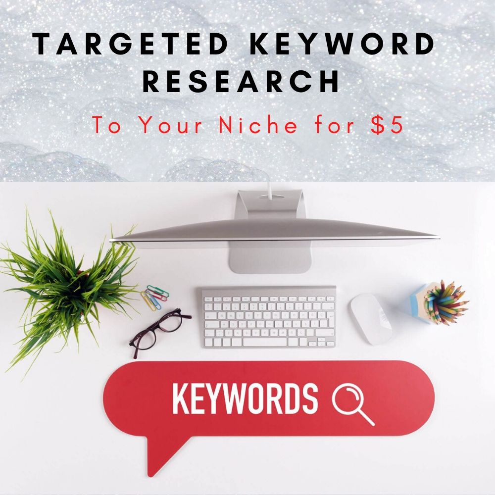 Want Targeted Keyword Research To Your Niche