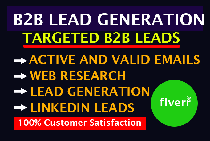 I will do 50 b2b lead generation and targeted lead generation