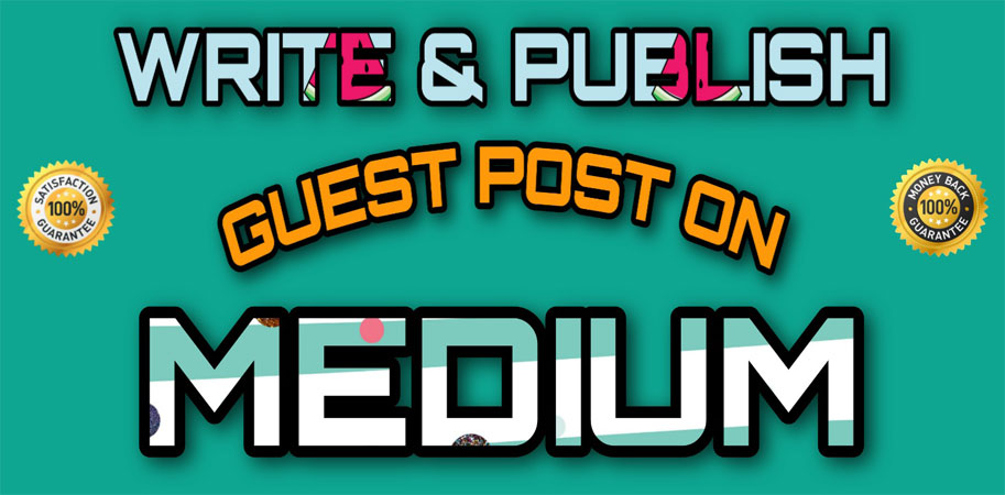 Write and Publish Guest Post on Medium DA96 & Google Indexable