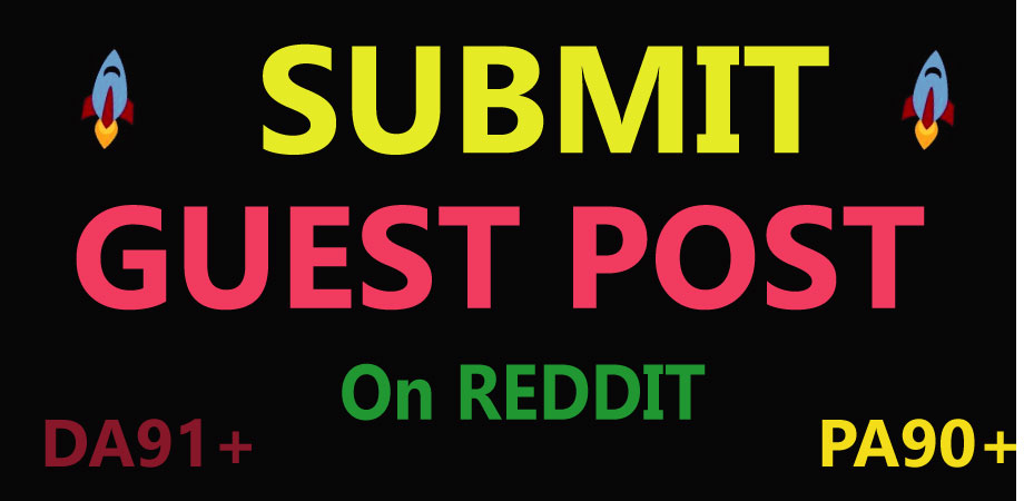 I will do Write & Published Reddit Guest Post on High-Quality DA and Pa