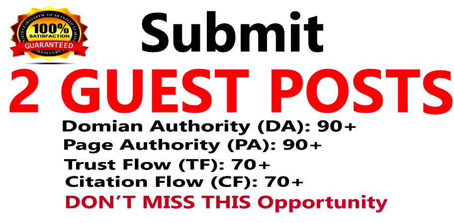 Write & Published 2 Guest Posts on Good Quality Websites DA 90+,  PA 90+