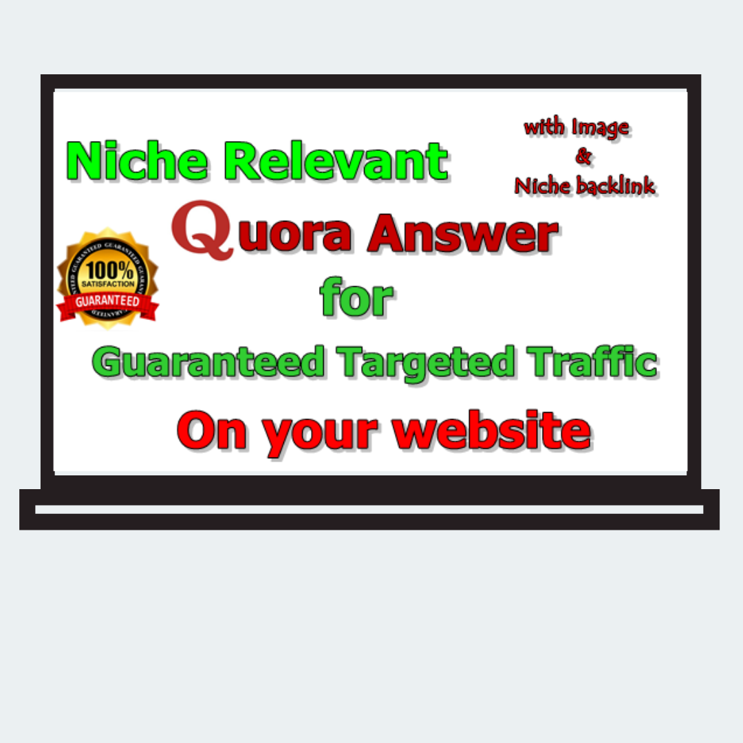 Get Niche relevant backlinks for your Website with 30 High-Quality Quora Answer