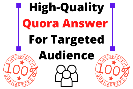 20 high quality Quora Answers With Guaranteed Traffic
