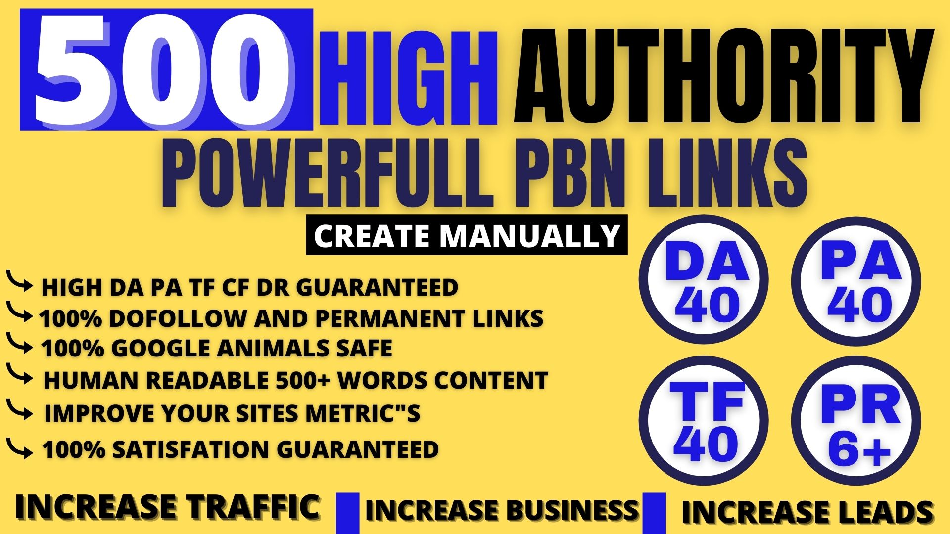 permanent 500 Pbn DA40+ PA40+PR6+web 2.0 dofollow backlinks 500 unique site